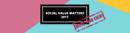 Social Value Matters 2017